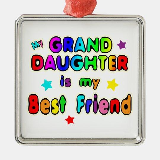 Granddaughter Best Friend Metal Ornament