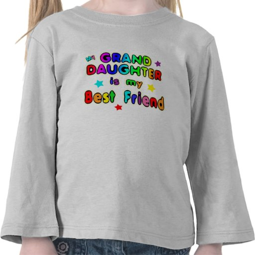 Granddaughter Best Friend Tshirt