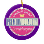 Granddaughter (Funny) Gift Ceramic Ornament
