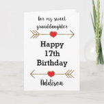 """Granddaughter Happy 17th Birthday Card<br><div class=""""desc"""">A personalized granddaughter Happy 17th birthday card, which you can easily personalize with her name. Features glittery arrows with hearts. Inside this 17th birthday granddaughter card, it says """"Wishing you love, happiness and laughter today and every day!!"""" You can easily personalize your birthday message inside the card as well if...</div>"""