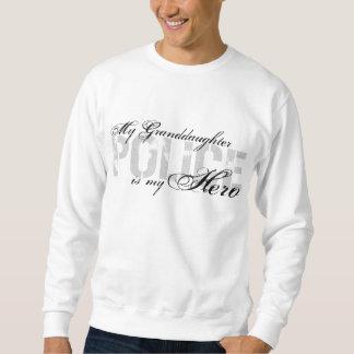 Granddaughter Is My Hero - POLICE Sweatshirt
