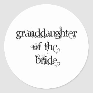 Granddaughter of the Bride Classic Round Sticker