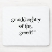 Granddaughter of the Groom Mouse Pad