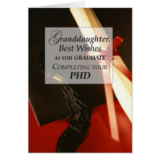 Granddaughter PHD, Doctorate, Graduation Wishes Card