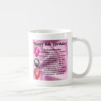 Granddaughter Poem 16th Birthday Coffee Mug