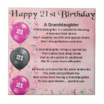 "Granddaughter Poem - 21st Birthday Tile<br><div class=""desc"">A great gift for a special granddaughter on her 21st birthday</div>"