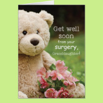 Granddaughter Surgery Recovery, Teddy Bear Card