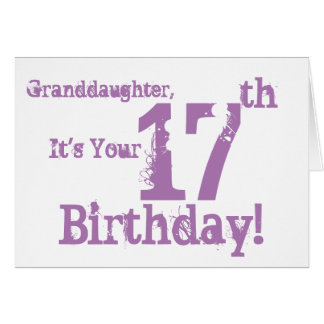 Granddaughter's 17th birthday in purple. card