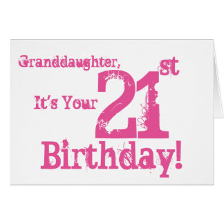 Granddaughter's 21st birthday in pink. card