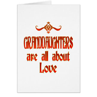 Granddaughters are Love Cards