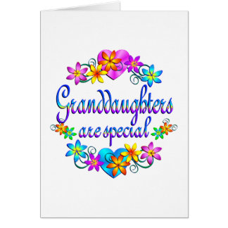 Granddaughters are Special Greeting Cards