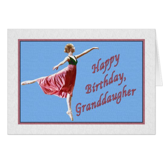 Granddaughter's Birthday Card with Ballerina
