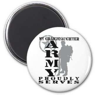Grandddaughter Proudly Serves - ARMY Magnet
