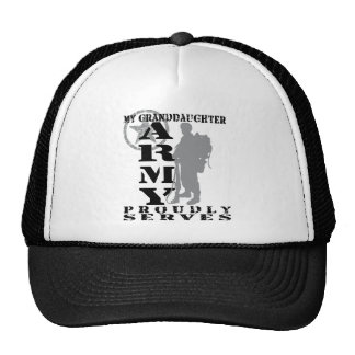 Grandddaughter Proudly Serves - ARMY Trucker Hat