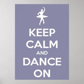 Grande guarde la calma y baile en el poster de la