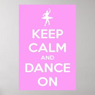 Grande guarde la calma y baile en el poster rosado