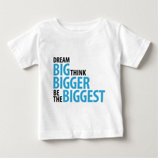 Grandes ideales, piensan más grande, sean la camisetas