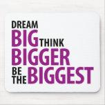 Grandes ideales, piensan más grande, sean los más  tapetes de raton