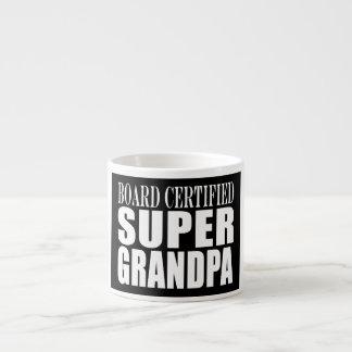 Grandfather Grandpas Board Certified Super Grandpa 6 Oz Ceramic Espresso Cup