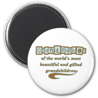Grandfather of Gifted Grandchildren Refrigerator Magnet