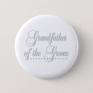 Grandfather of Groom Gray Elegance Button