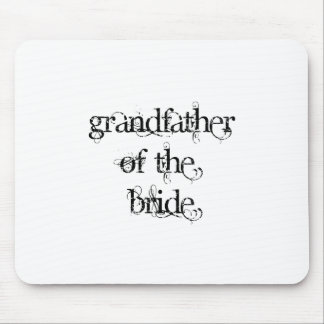 Grandfather of the Bride Mouse Pad