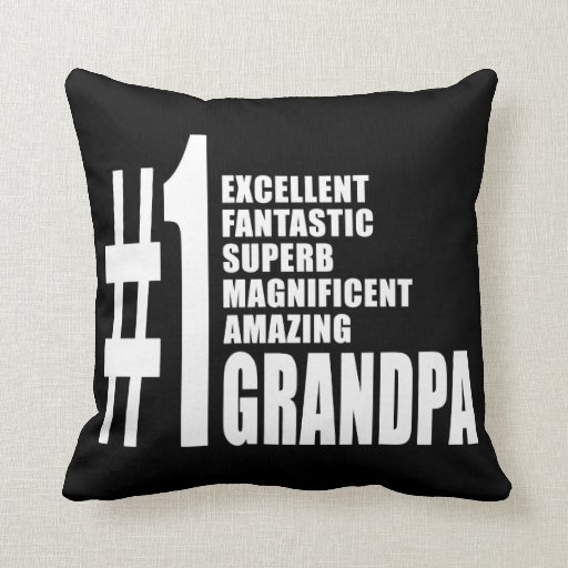 Grandfathers Birthdays : Number One Grandpa Pillows