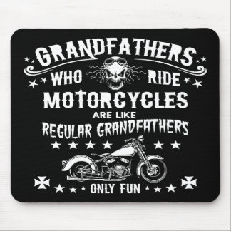 Grandfathers Who Ride Mouse Pad