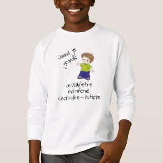 Grandir en étant autiste T-Shirt