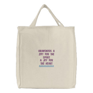 GRANDKIDS A LIFT FOR THE SPIRIT EM... - Customized Embroidered Tote Bag
