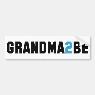 Grandma2Be - Grandma To Be Bumper Stickers