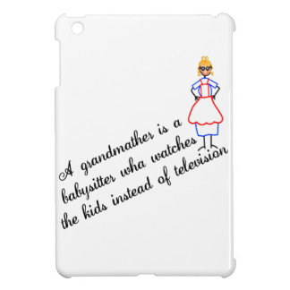 Grandma Babysitter Cover For The iPad Mini