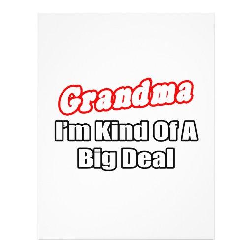 """Grandma...Big Deal 8.5"""" X 11"""" Flyer"""