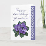 """Grandma Birthday Poem African Violet Purple Flower Card<br><div class=""""desc"""">If I had a flower for every time I thought of you I could walk through my garden forever. Alfred Tennyson Birthday Greeting for the Grandma or grandmother who loves flowers and  especially African Violets</div>"""