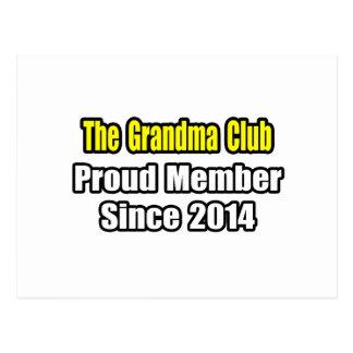 Grandma Club .. Proud Member Since 2014 Postcard