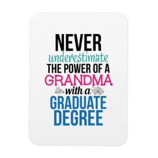 Grandma EdD PhD PsyD Masters Doctorate Graduation Magnet