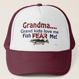 Grandma...Grand Kids Love Me Fish Fear Me Hat