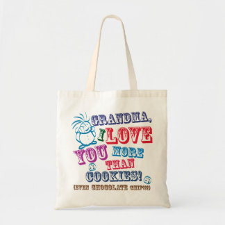 Grandma I Love You More Than Cookies! Tote Bag