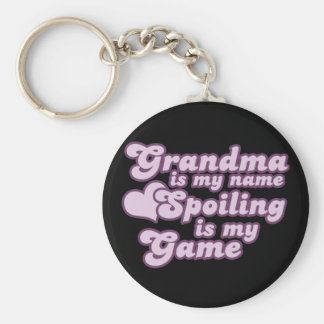 Grandma is my name and Spoiling is my Game Keychain