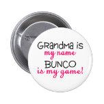 Grandma Is My Name Bunco Is My Game Pin