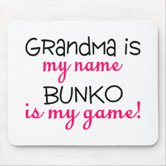 Grandma Is My Name Bunko Is My Game Mouse Pad
