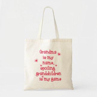 Grandma is My Name, Spoiling Grandchildren is Tote Bag