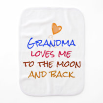 Grandma Loves Me to the Moon and Back Quote Burp Cloth