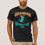 """Grandma of the Birthday Boy Dinosaur grandmother T-Shirt<br><div class=""""desc"""">This is a great shirt for the nana Grandma of the birthday boy,  great to wear for dinosaur theme birthday party,  now Grandma and Grandson dino shirts are the new thing and we have it for you. Amazing Graphic Tee of a Dinosaur Raptor Rex shirt.</div>"""