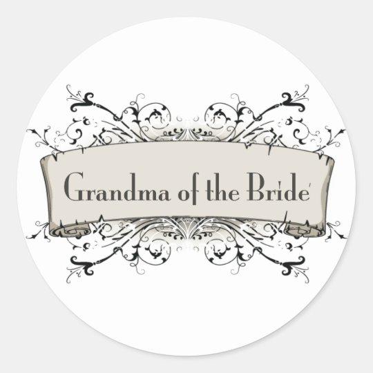 *Grandma Of The Bride Classic Round Sticker