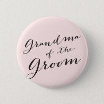 Grandma of the Groom Wedding Bridal Party Button