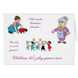 Grandma Peaches has mothers day out Card