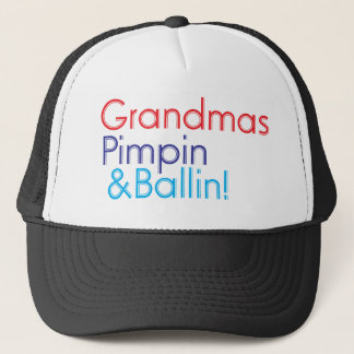 Grandma Pimpin and Ballin Trucker Hat
