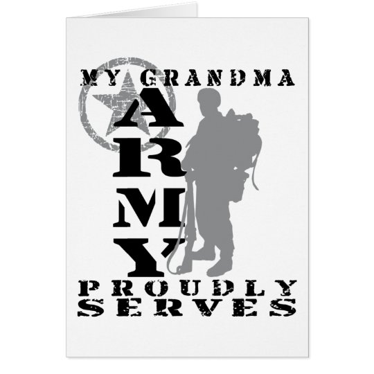 Grandma Proudly Serves - ARMY Card