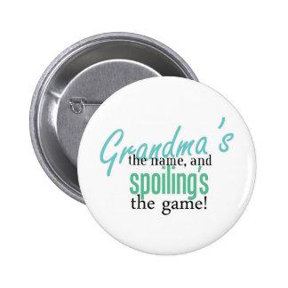 Grandma' s el nombre, y Spoiling' s el G Pin Redondo De 2 Pulgadas